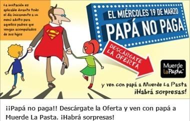 El 'Día del padre' papá no paga en Muerde la Pasta