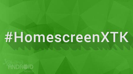 #HomescreenXTK: Las mejores personalizaciones de Android