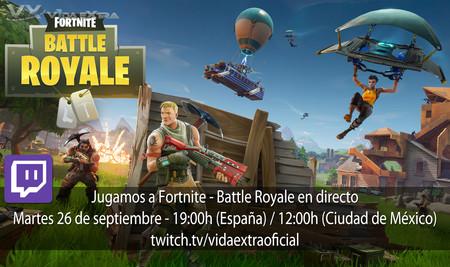 Streaming de Fornite - Battle Royale a las 19:00h (las 12:00h en Ciudad de México) [finalizado]
