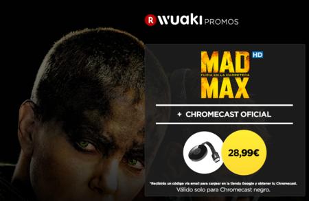 Vuelve el chollo a Wuaki: Google Chromecast 2 + Mad Max por 28,99 euros
