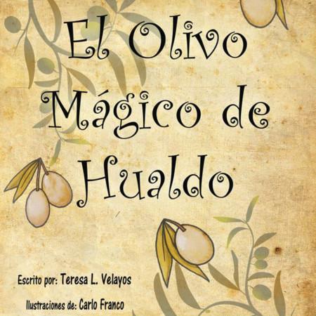 El Olivo Magico Casitas De Hualdo Cuento