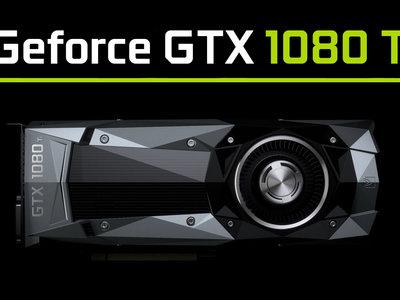 Nvidia GTX 1080 Ti: la máxima potencia de la Titan X llega a los jugadores