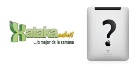 Lo mejor de la semana en Xataka Móvil, no sólo de iPad vive el hombre