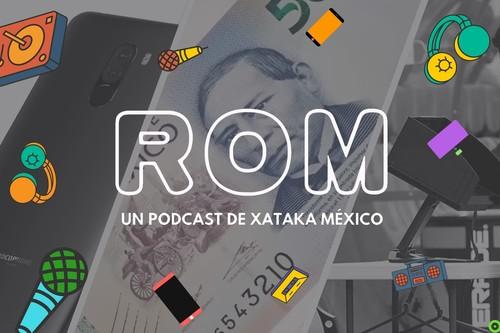 ROM #02: El smartphone de gama alta que nunca imaginamos y el adiós al billete de 20 pesos