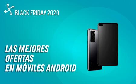 Los 59 mejores móviles Android en oferta por el Black Friday 2020 hoy, 26 de Noviembre: Huawei P40 tirado de precio y más ofertas