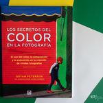 'Los secretos del color en la fotografía', de Bryan Peterson, un manual para dominar el uso del color