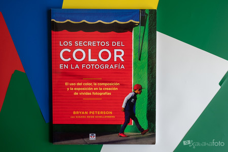 'Los secretos del color en la fotografía', de Bryan Peterson, un manual para dominar el uso del color