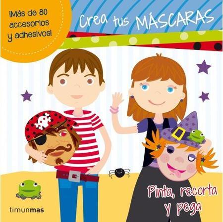 """""""Crea tus máscaras"""", un libro ideal para preparar el Carnaval"""