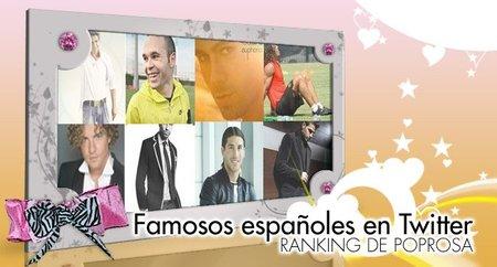 Famosos españoles en Twitter: Ranking de Poprosa