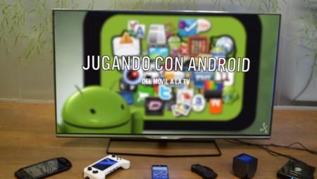 Jugando con Android en la TV, cada día más cerca de las consolas tradicionales