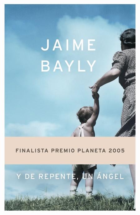 Portada Y De Repente Un Angel Jaime Bayly 201509101041