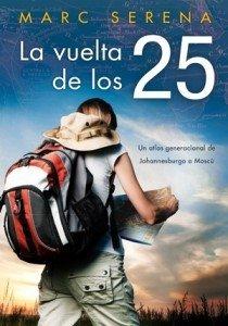 Un libro de viajes para Sant Jordi: La vuelta de los 25