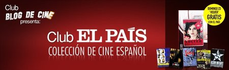 Club El País - Las películas más destacadas del cine español en Blogdecine