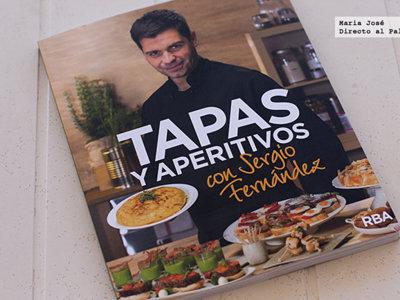 Tapas y aperitivos con Sergio Fernández. Libro de recetas