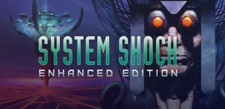 System Shock: Enhanced Edition ya está en GOG para alegría de todos
