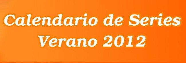 Calendario de Series Verano 2012