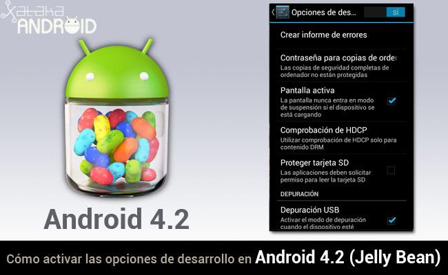 Cómo activar las opciones de desarrollo en Android