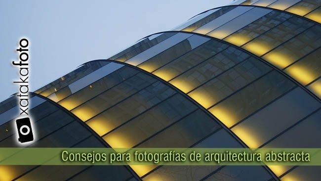 consejos para fotografiar arquitectura abstracta XF