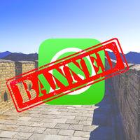 China bloquea WhatsApp siguiendo con su censura: controlando la información y allanando el camino a WeChat y QQ