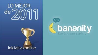 Mejor iniciativa online española y latinoamericana de 2011: Bananity