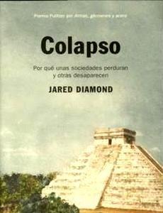 'Colapso' de Jared Diamond: por qué unas sociedades perduran y otras desaparecen