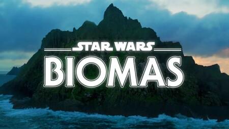 Star Wars Biomas en Disney+ México