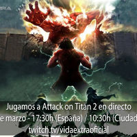 Streaming de Attack on Titan 2 a las 17:30h (las 10:30h en CDMX)