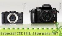 Las cámaras sin espejo, ¿son para mí?: Especial CSC