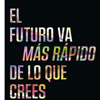 Libros que nos inspiran: 'El futuro va más rápido de lo que crees' de Peter H. Diamandis y Steven Kotler
