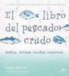 El libro del pescado crudo de Juana Barría.