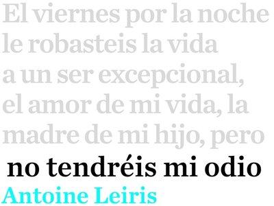 'No tendréis mi odio' de Antoine Leiris