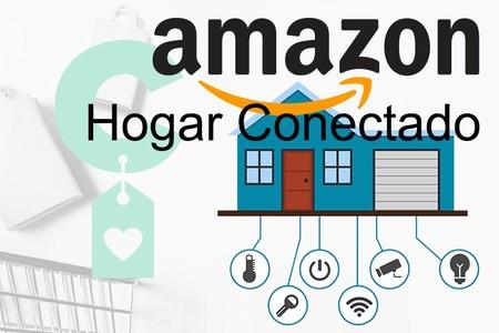 8 ofertas de Amazon para completar tu Hogar Conectado