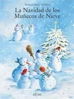 """""""La Navidad de los muñecos de nieve"""", libro infantil sobre la amistad"""
