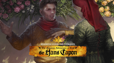 The Amorous Adventures of Bold Sir Hans Capon, el nuevo DLC de Kingdom Come: Deliverance, llegará la semana que viene