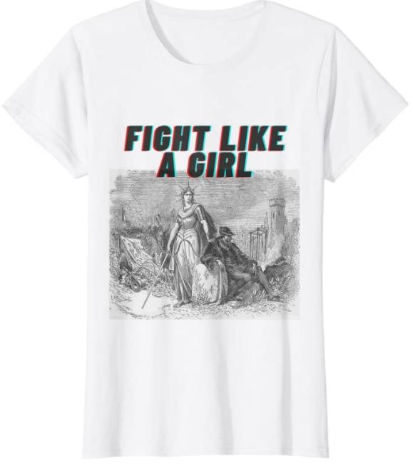 Lucha feminista, GRL Power Like a Girl Camiseta