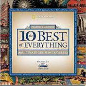 Los 10 mejores de todo: guía total para viajeros