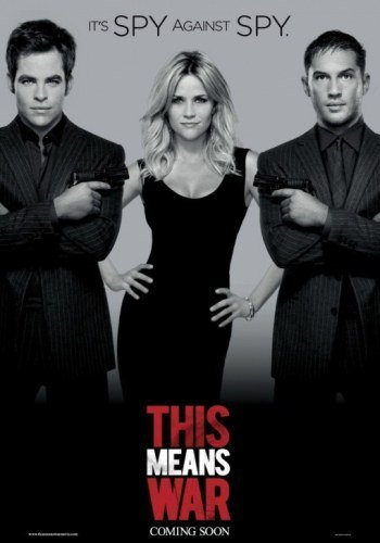 'Esto es la guerra' con Chris Pine, Reese Witherspoon y Tom Hardy, cartel y tráiler