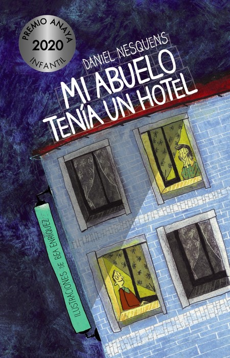 Mi Abuelo Tenia Un Hotel Premio Anaya Infantil