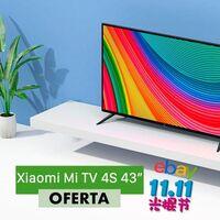 Estrenar la Xiaomi Mi TV 4S de 43 pulgadas no te costará ni 300 euros si aprovechas el cupón P1111 por el 11 del 11 en eBay