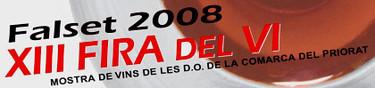XIII Fira del Vi de Falset. Presentación añada 2006 DOQ Priorat, DO Montsant