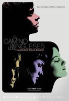 Póster y trailer de 'El Camino de los Ingleses' de Antonio Banderas