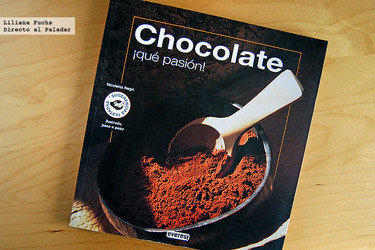 Chocolate, ¡qué pasión! Libro de cocina