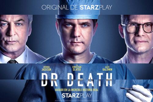 'Dr. Death': una perturbadora miniserie criminal en Starzplay que se apoya en su notable reparto