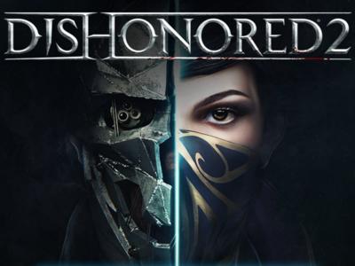 Dishonored 2 recibirá una prueba gratuita en consolas y PC  esta misma semana