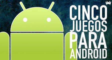 Cinco juegos para Android