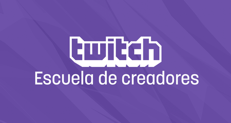 Mientras Youtube se está durmiendo, Twitch abre las puertas de su Escuela de Creadores