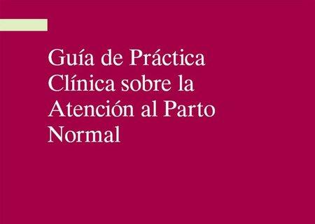 Publicada la nueva guía de práctica clínica sobre la atención al parto normal