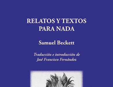 JPM Ediciones publica 'Relatos y textos para nada' de Samuel Beckett