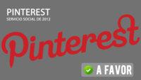 ¿Será Pinterest el gran servicio social de 2012? A favor