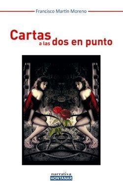 'Cartas a las dos en punto', de Francisco Martín Moreno